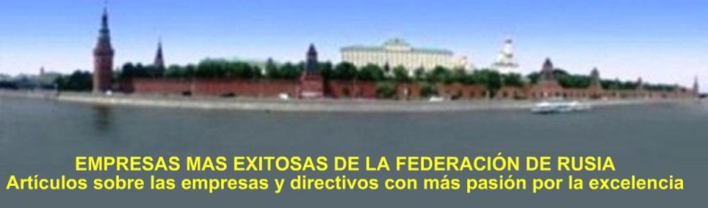 EMPRESAS MÁS EXITOSAS DE RUSIA