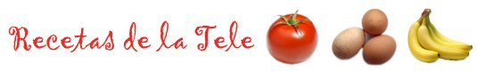 Recetas de la Tele