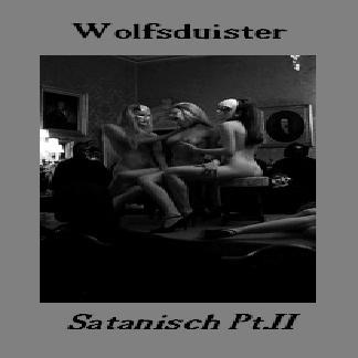 Wolfsduister - Satanisch Pt.III