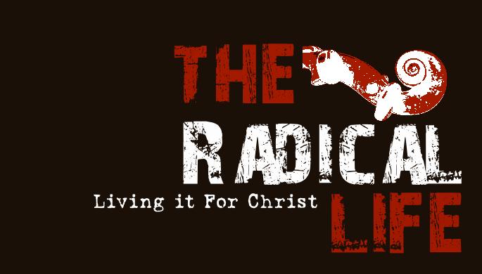 The Radical Life