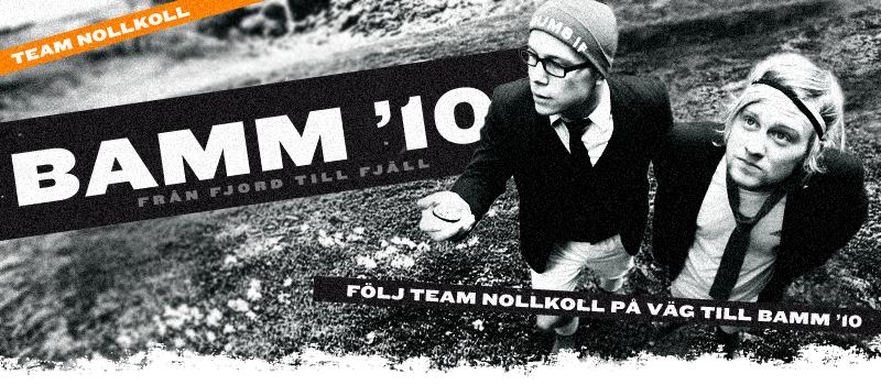 Vägen till BAMM 2010 - Team NollKoll