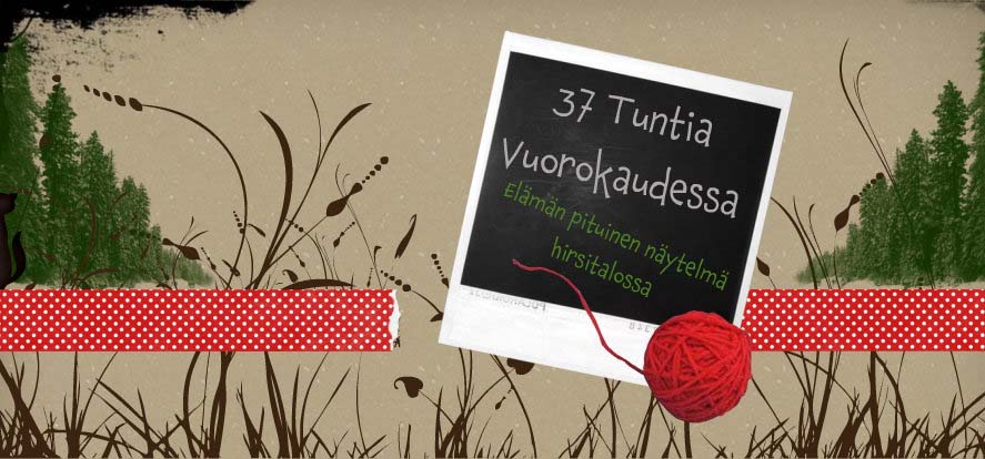 37 TUNTIA VUOROKAUDESSA