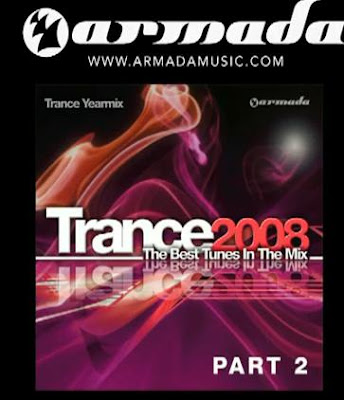 Flashback Album: Trance 2008 - The Best Tunes In the Mix - Trance Yearmix, Pt. 2 [HQ]