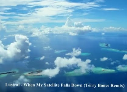 Lustral-When My Satellite Falls Down (Terry Bones Remix)