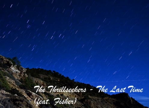 The Thrillseekers Ft. Fisher-The Last Time (Lyrics, Original & Club Mix) HD
