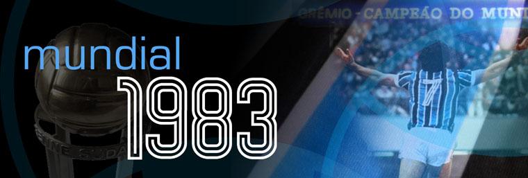 Grêmio Campeão do Mundo - 1983