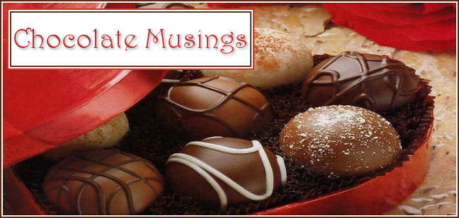 Chocolate Musings