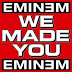 Eminem - We Made You ( new single )