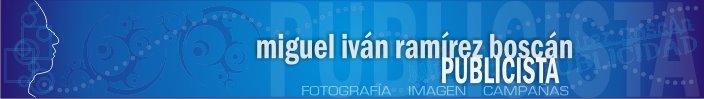 publicidad miguel iván ramírez boscán