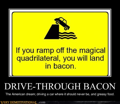 Drive Through Bacon