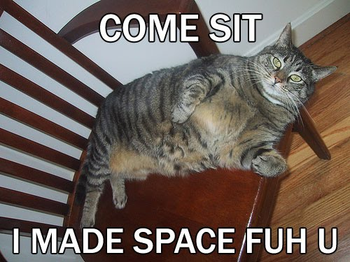 COME SIT I MADE SPACE FUH U