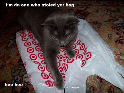 I'm da one who stoled yer bag hee hee