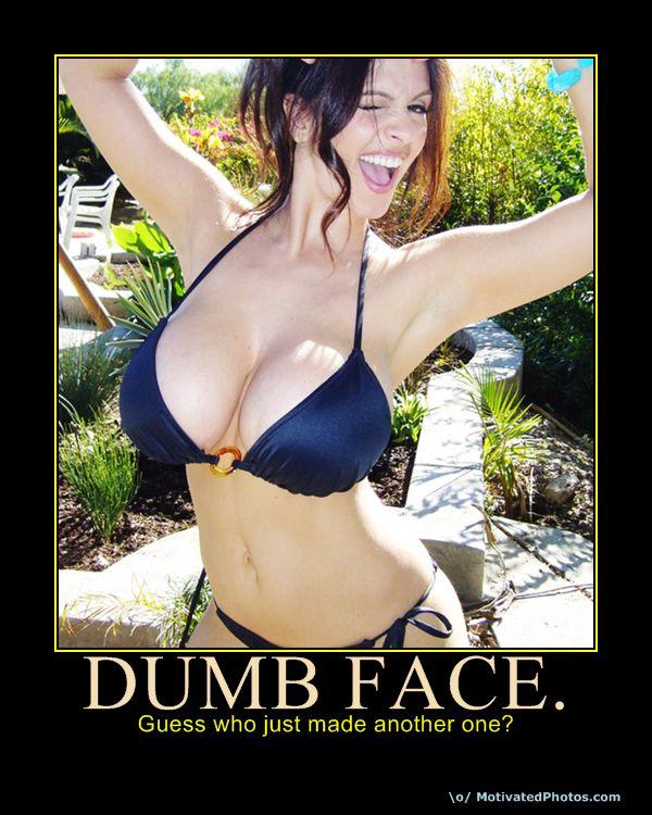 Dumb Face