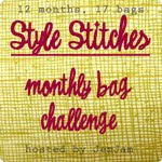 Style Stitches Monthly Bag Challenge 2011