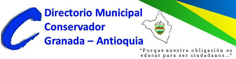 Directorio Municipal Conservador de Granada - Antioquia