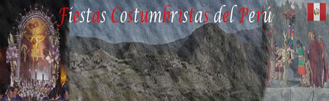 Fiestas Costumbristas del Perú (En Épocas diferentes)