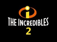 The Incredibles 2 - Incredibles Movie Sequel
