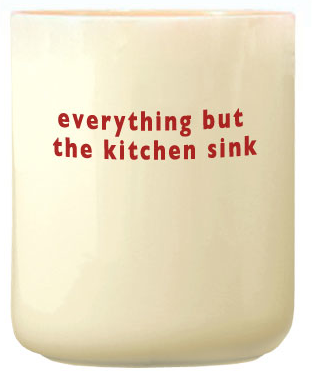 white utensil holder, says everything but the kitchen sink