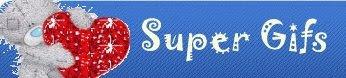 Super Gifs