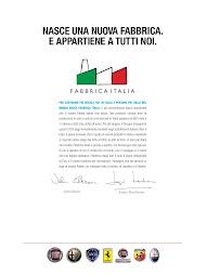 """""""Nasce una nuova fabbrica, e appartiene a tutti noi: Fabbrica Italia"""""""