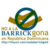 No a la Barrick Gold