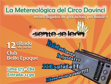 Este sabado 12 de junio en Belle Epoque junto La Meteorologica del Circo Da Vinci