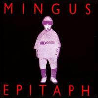 the compact disc recording of Mingus Epitaph 1989