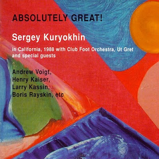 Sergey Kuryokhin - Absolutely Great!