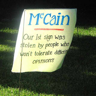 Yard Sign for McCain - Intolerant People Stole our First Sign