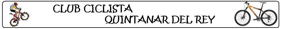 Sitio Web del Club Ciclista Quintanar del Rey (BTT Biciquingos)