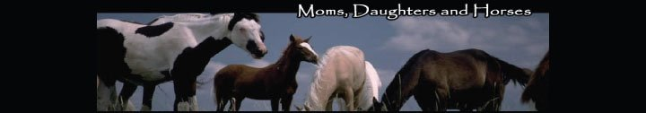 Moms Daughters & Horses