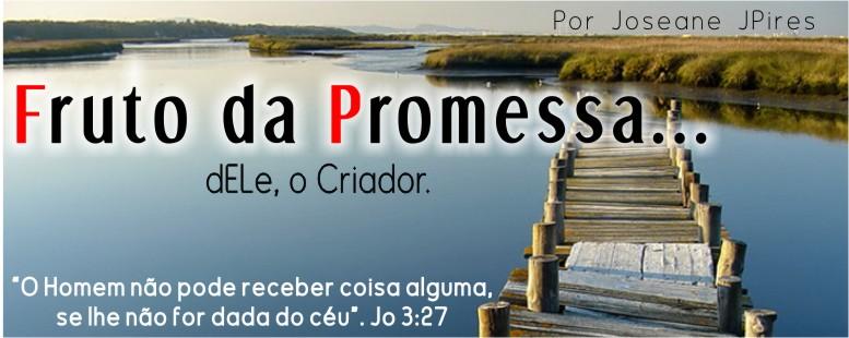 FRUTO DA PROMESSA