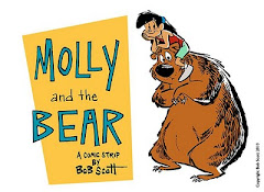 Click here for MOLLY AND THE BEAR by BOB SCOTT!