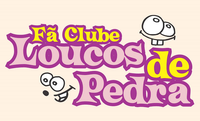 Fã Clube Loucos de Pedra - Pedra Letícia