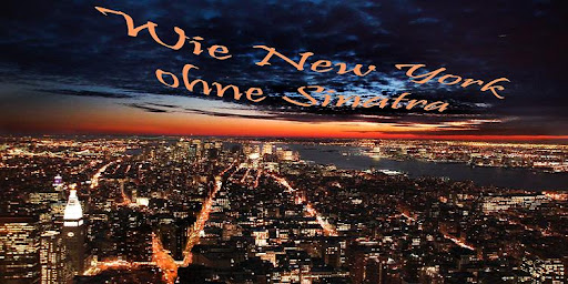 wie new york ohne sinatra