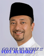 Go For MUKHRIZ! Vote Mukhriz!