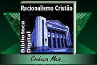 Biblioteca Digital  — Racionalismo Cristão
