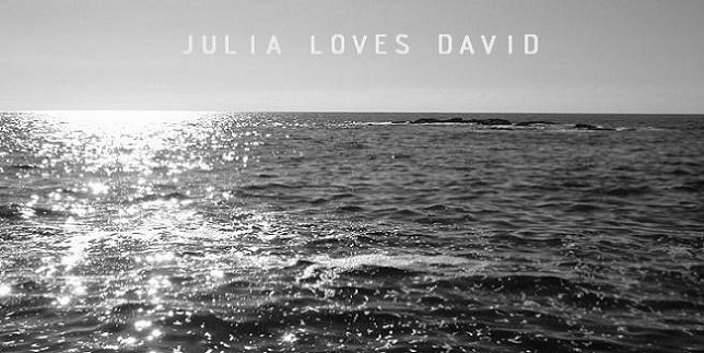 Julia Loves David