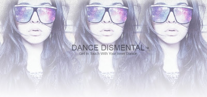 Dance Dismental™