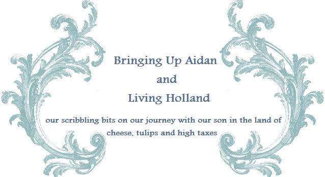 Bringing Up An Aidan And Living Holland