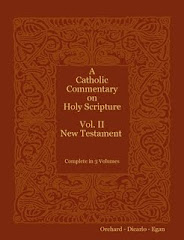 A Catholic Commentary on Sacred Scripture (New Testament)- Orchard