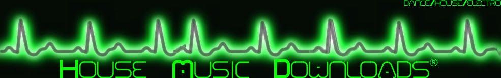 House Music Downloads - Download de Todos os Tipos de Música Eletrônica - Dance, House, Electro
