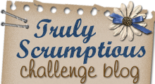 Truly Scrumptious Challenge - Wednesday