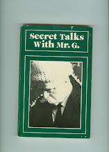 SECRET TALKS WITH MR. G.