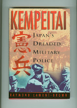 KEMPEITAI-JAPAN'S DREADED MILITARY POLICE
