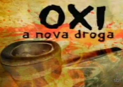 Oxi - Nova droga pior que o Crack