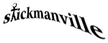 Stickmanville