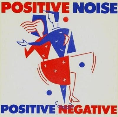 Positive Noise Positive Negative