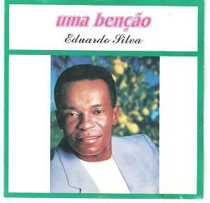 Eduardo Silva Uma benção 1984