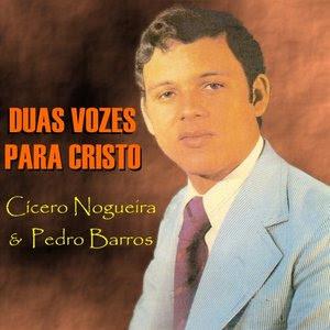 Cícero Nogueira - Duas vozes para Cristo 1979